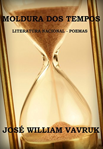 moldura-dos-tempos-literatura-nacional-poemas-portuguese-edition