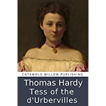 Tess of the D'Urbervilles (Illustrated): with a range of original illustrations and an easy to use chapter index.