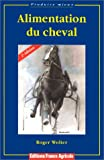 Alimentation du cheval - France Agricole - 16/03/2000