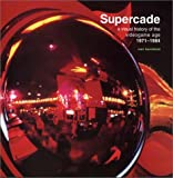 Supercade: A Visual History of the Videogame Age 1971-1984 (Mit Press)