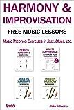 HARMONY & IMPROVISATION FREE MUSIC LESSONS: Music Theory & Exercises in Jazz, Blues, etc. (English...