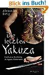 Die letzten Yakuza: Exklusive Einblic...
