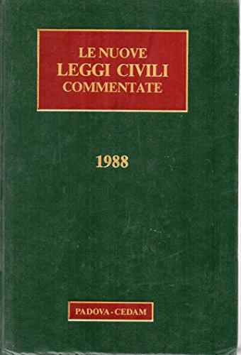 LE NUOPVE LEGGI CIVILI COMMENTATE anno IX ( rivista bimestrale ) 1988