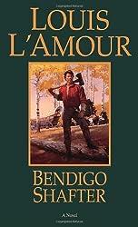 Bendigo Shafter by Louis L'Amour (1999-05-31)