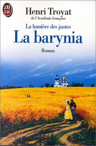 La lumière des juste, tome 2 : La barynia par Henri Troyat