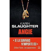 Angie : Le nouveau thriller de Karin Slaughter (HarperCollins Noir)