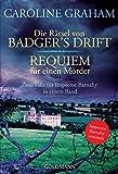 Buchinformationen und Rezensionen zu Die Rätsel von Badger's Drift / Requiem für einen Mörder: Zwei Fälle für Inspector Barnaby in einem Band von Caroline Graham