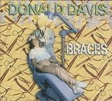 Braces by Donald Davis (2006-01-27)