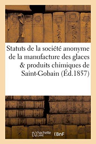 statuts-de-la-societe-anonyme-de-la-manufacture-des-glaces-et-produits-chimiques-de-saint-gobain