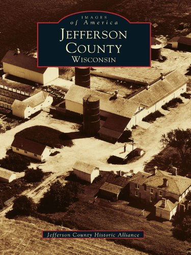 Jefferson County, Wisconsin (Images of America) (English Edition)