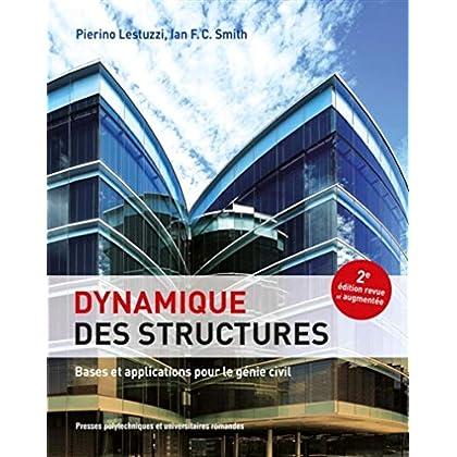 Dynamique des structures: Bases et applications pour le génie civil