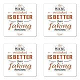 'Untersetzer-Set, 4 Stück, englischsprachig Making Mistakes is better than faking perfections aus Hartfaserplatte, Untersetzer für Getränke, braun, schwarz und weiß