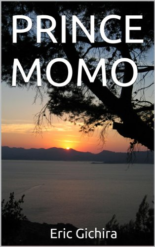 PRINCE MOMO (English Edition) eBook: ERIC GICHIRA: Amazon.es ...