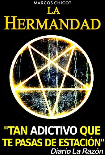 La Hermandad (Serie El Asesinato de Pitágoras) por Marcos Chicot
