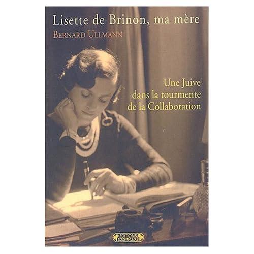 Lisette de Brinon, ma mère