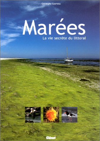 Marées : la vie secrète du littoral