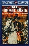 Der große König [VHS]