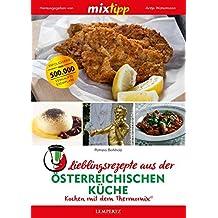 mixtipp: Lieblingsrezepte der österreichischen Küche: Kochen mit dem Thermomix®