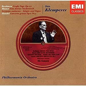 Beethoven : Grande Fugue Op.133 - Mozart : Petite Musique De Nuit...