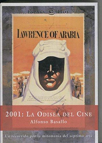 Portada del libro Lawerence of Arabia: 2001: La odisea del cine