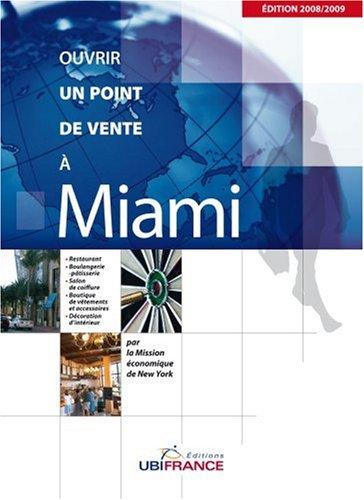 Ouvrir un point de vente à Miami