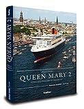 Queen Mary 2: Königin der Hamburger Herzen (Maritime Reihe in Kooperation mit dem Hamburger Abendblatt)
