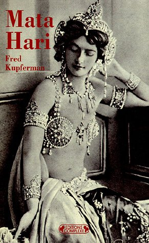 Mata Hari : Songes et mensonges par Fred Kupferman
