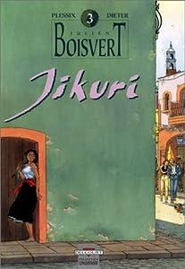 "Afficher ""Julien Boisvert. n° 3 Jikuri"""