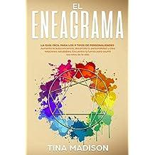 El Eneagrama: La guía Fácil Para los 9 Tipos de Personalidades. Aumenta la Autoconciencia