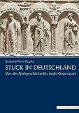 Stuck in Deutschland: Von der Frühgeschichte bis in die Gegenwart