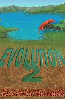Evolution: Vol. 2 (Anthology of Contest Winners) (English Edition) par [Diamond, Lane]