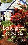 Les lumières de Felicia par Medina