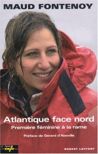 """<a href=""""/node/31212"""">Atlantique face Nord : Première féminine à la rame</a>"""