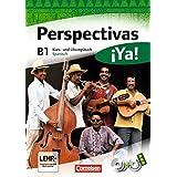 Perspectivas ¡Ya! - Aktuelle Ausgabe: B1 - Kurs- und Übungsbuch mit Vokabeltaschenbuch und Lösungsheft: Mit zwei CDs sowie einer DVD