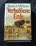 Verheißene Erde, Roman, Aus dem Amerikanischen von Willy Thaler, - James A. Michener