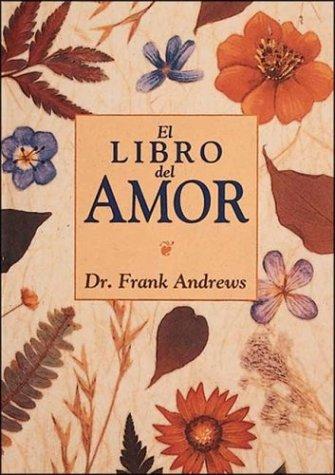 El Libro del Amor (Temas de Superacion Personal) por Frank Andrew