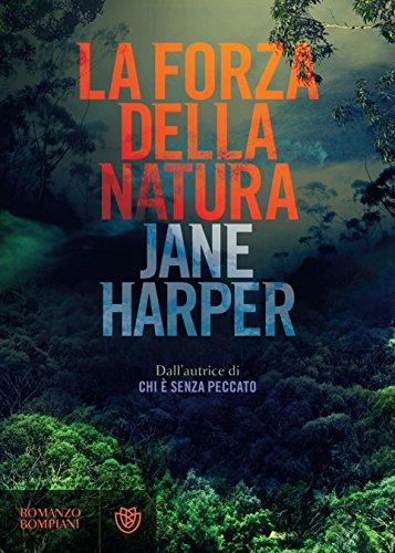 La forza della natura (Le indagini di Aaron Falk Vol. 2) di [Harper, Jane]