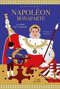 """Afficher """"Napoléon Bonaparte"""""""