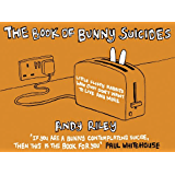 The Book of Bunny Suicides (Books of the Bunny Suicides series)