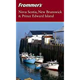 Frommer's Nova Scotia, New Brunswick & Prince Edward Island
