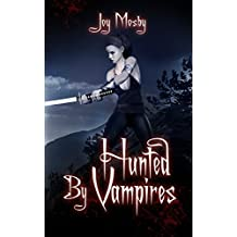 Hunted by Vampires: Daughter of Asteria Series Book 3 (English Edition)