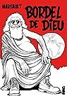 Bordel de Dieu par Marsault