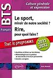 BTS français, épreuve de culture générale et expression 2010-2011 : Le sport, miroir de notre société ? Rire, pour quoi faire ?