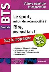 1 le Rire Pourquoi Faire? 2 le Sport Miroir de la Societe? Tout Sur les Themes Bts Français Ann.Co.