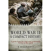 World War II: A Compact History (English Edition)