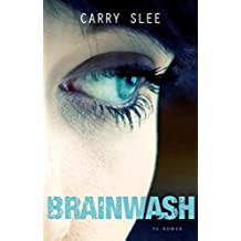 Brainwash (Dutch Edition)
