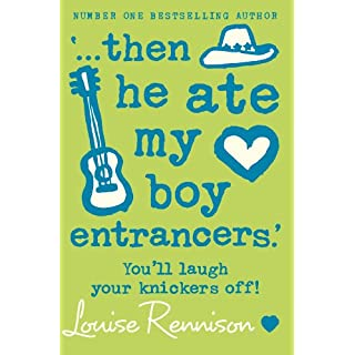 '… then he ate my boy entrancers.' (Confessions of Georgia Nicolson, Book 6)