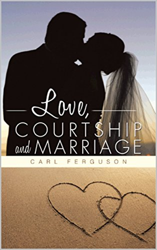 lecture on love courtship and marriage pdf
