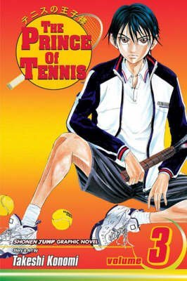 [The Prince of Tennis: v. 3] (By: Takeshi Konomi) [published: February, 2007] par Takeshi Konomi