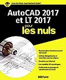 AutoCAD 2017 et LT 2017 pour les Nuls...